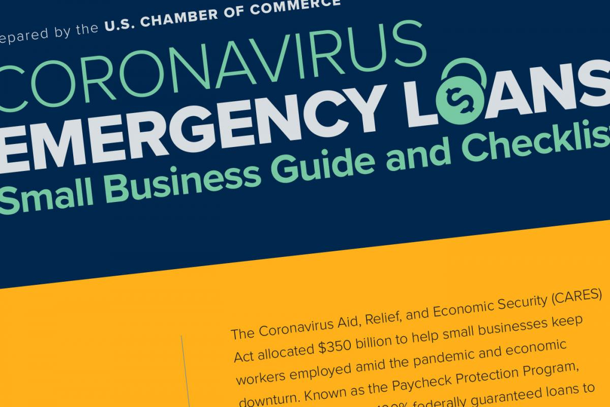Coronavirus Emergency Loans, Small Business Guide and Checklist, Prepared by the U.S. Chamber of Commerce